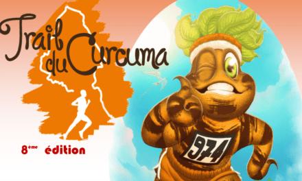 Trail du Curcuma 2019 : gagnez votre dossard !