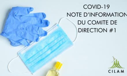 COVID-19 / NOTE D'INFORMATION DU COMITE DE DIRECTION #1